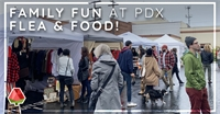 Family Fun at PDX Flea & Food!