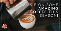 Sip On Some Amazing Coffee This Season!