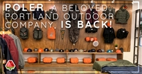 Poler, a beloved Portland outdoor company, is back!