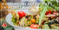 Healthy Eating in Portland