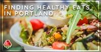 Healthy Eating in Portland