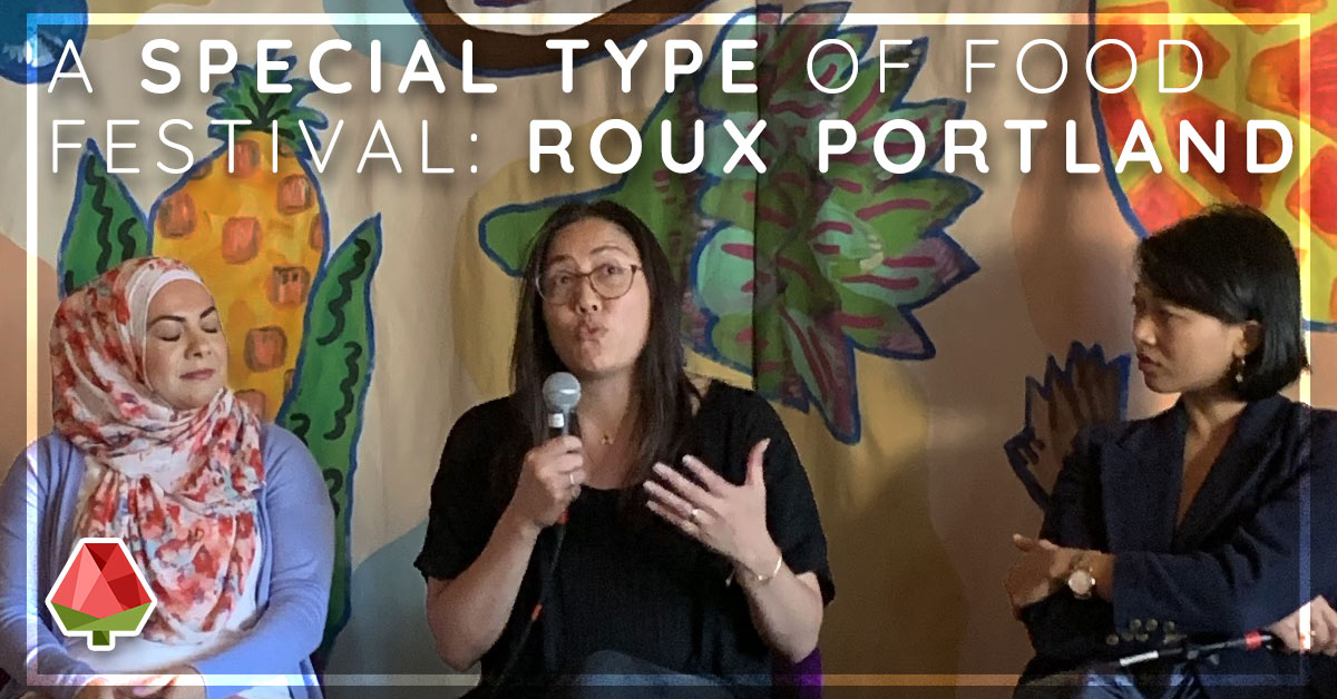 A Special Type of Food Festival: Roux Portland