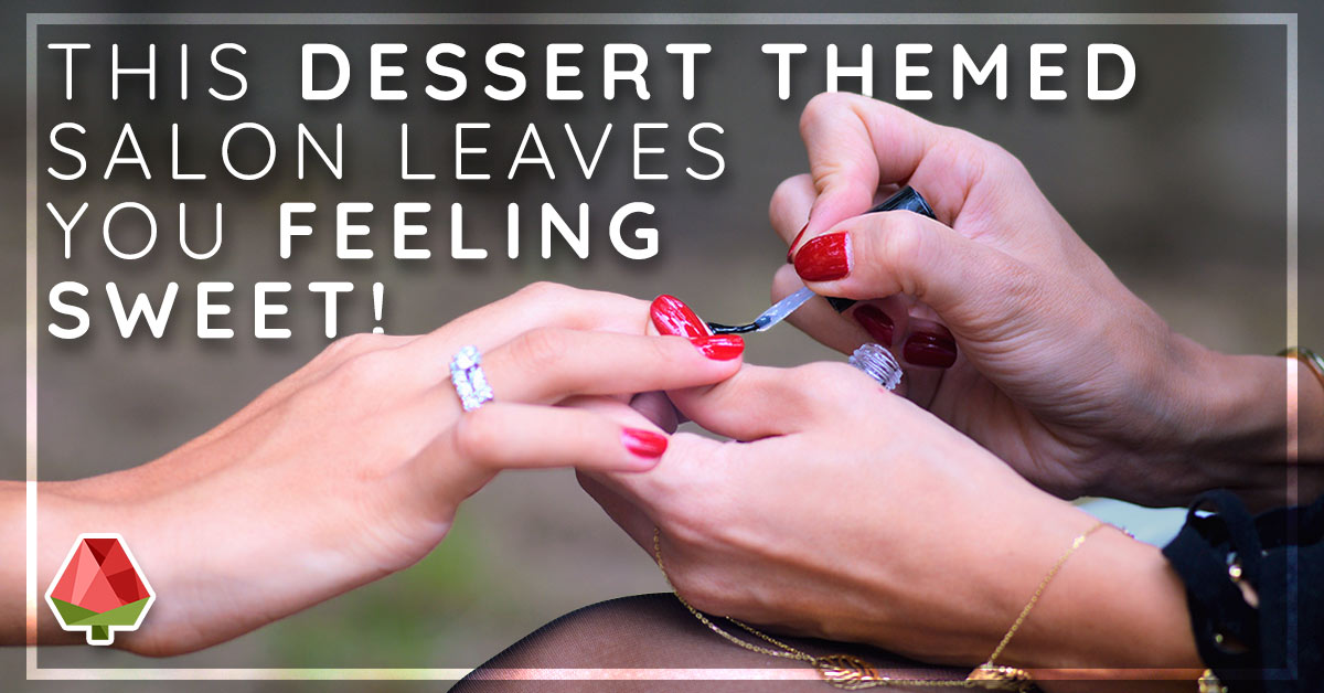 This Dessert Themed Salon Leaves You Feeling Sweet!