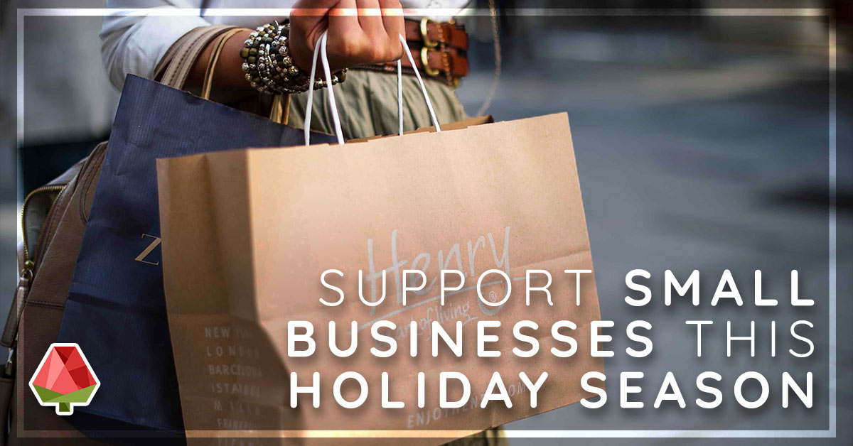 Support Small Businesses this Holiday (Part 1)