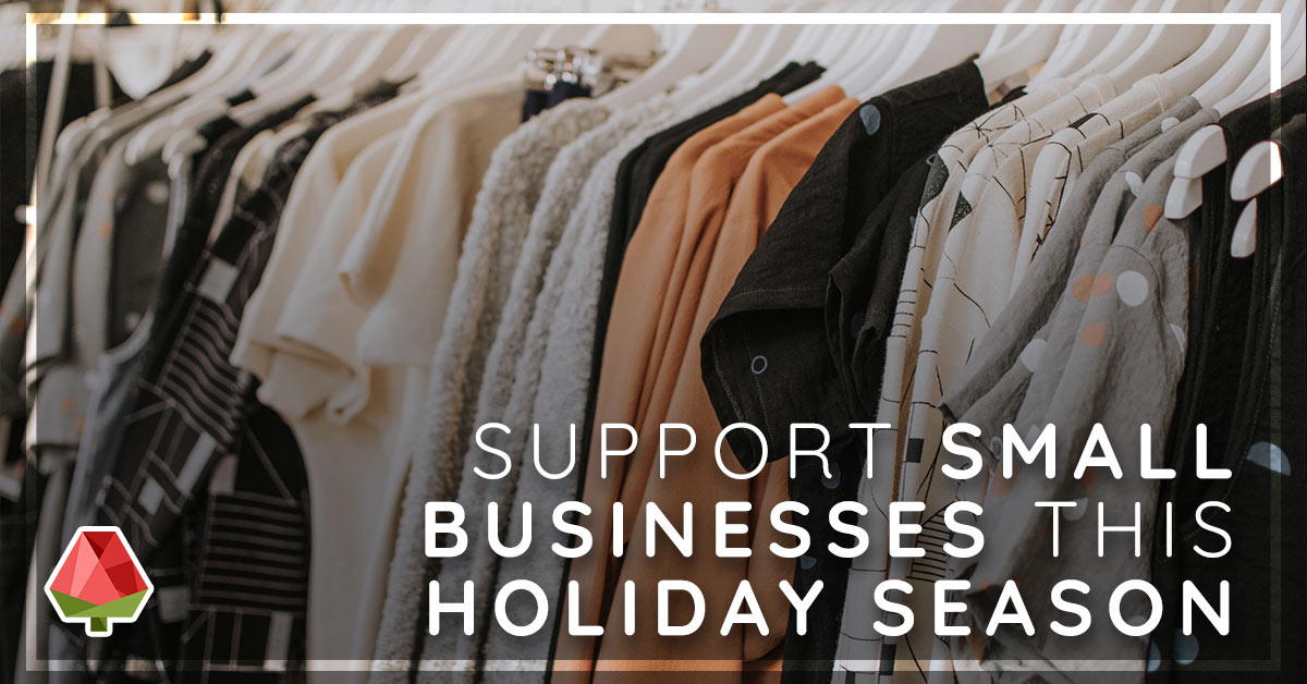 Support Small Businesses this Holiday (Part 2)