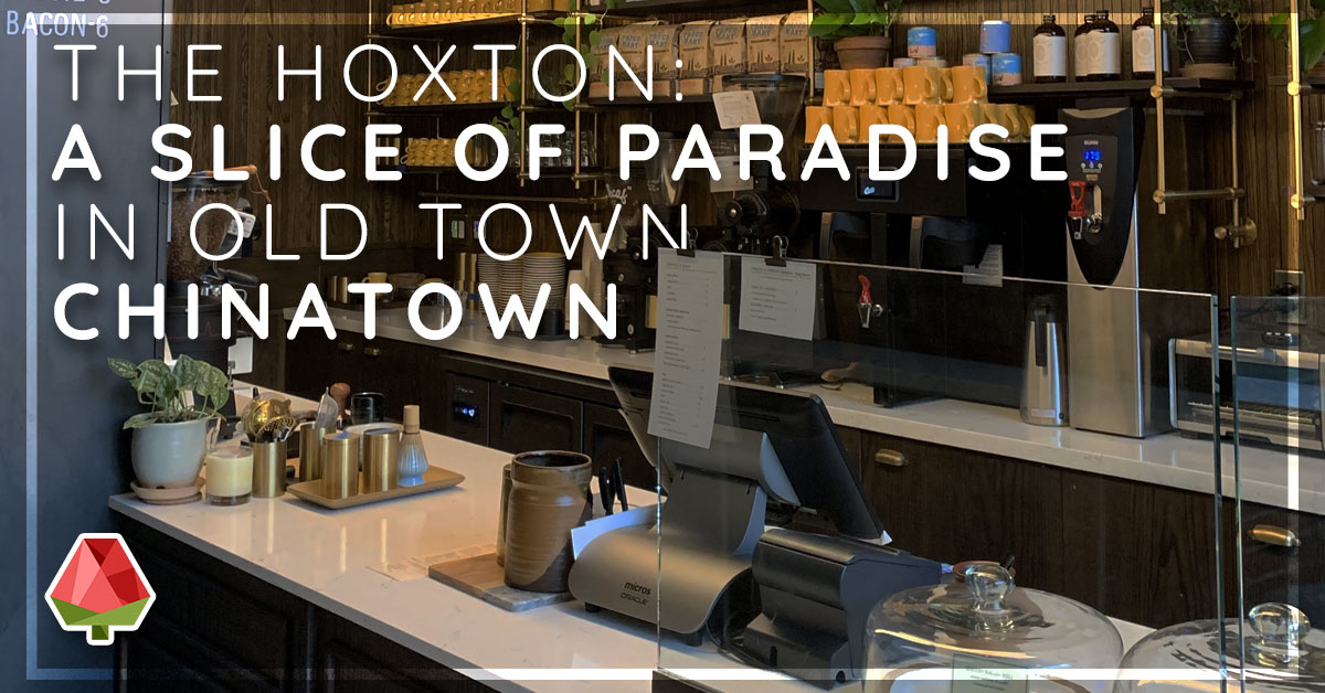 The Hoxton: A Slice of Paradise in the Heart of Old Town Chinatown